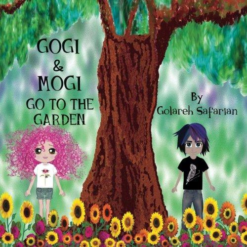 Gogi & Mogi Go To The Garden -