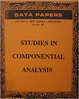 componential analysis and the study of Beyond constant comparison qualitative data analysis:  taxonomic analysis, and componential  in a quantitative research study.