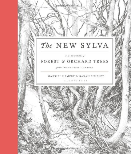 The New Sylva: A Discourse of Forest and Orchard Trees for the Twenty-First Century by imusti (Image #8)