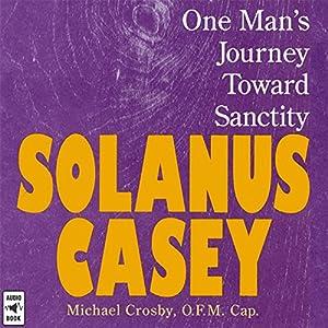 Solanus Casey Lecture