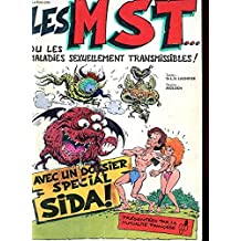Les MST : Maladies sexuellement transmissibles