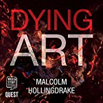 Dying Art: DCI Bennett, Book 5 | Malcolm Hollingdrake