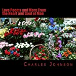 Love Poems and More from the Heart and Soul of Man | Charles Johnson