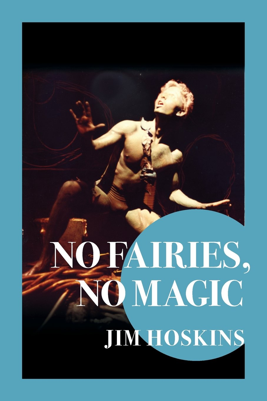 No Fairies, No Magic: The Beat Goes On