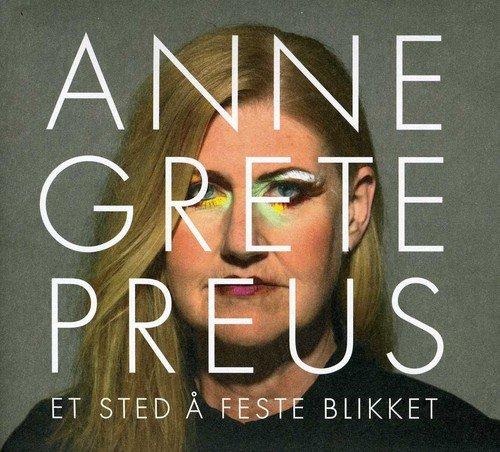 CD : Anne Grete Preus - Et Sted A Feste Blikket (Hong Kong - Import)