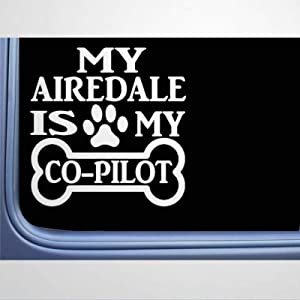 My Airedale is My Terrier Dog auto Sticker,Vinyl Car Decal,Decor for Window,Bumper,Laptop,Walls,Computer,Tumbler,Mug,Cup,Phone,Truck,Car Accessories