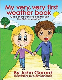 Book My Very, Very First Weather Book by Gerard, John (2013)