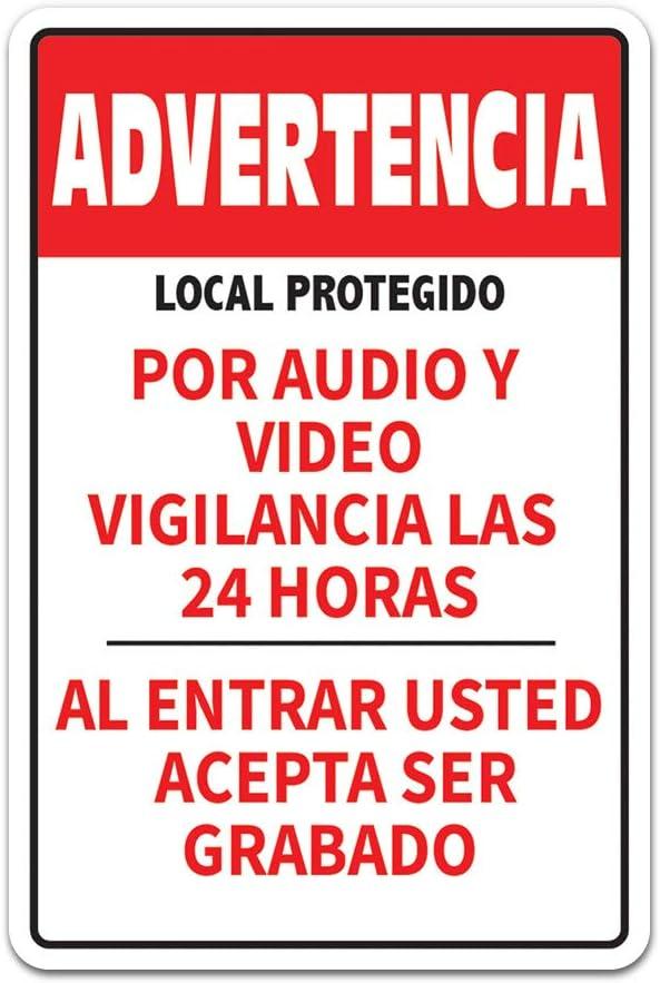 negocio Altura DE 12 Se/ñal De Advertencia De seguridad De La Oficina Premises Protected by 24H Camera LOCALES Protegidos Por Audio Y Video 24H C/ámaras De Vigilancia Con Letrero