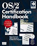 OS/2 Certification Handbook, New Riders Development Group Staff, 1562054074