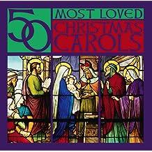 50 Most Loved Christmas Carols [3 CD]