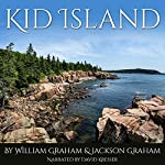 Kid Island | William Graham,Jackson Graham