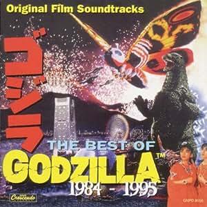 The Best Of Godzilla 1984-1995: Original Film Soundtracks