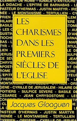 Livres gratuits Les charismes dans les premiers siècles de l'Eglise pdf