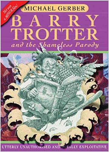 Barry Trotter and the Shameless Parody (Gollancz SF S.) (GollanczF.)