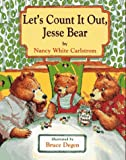 img - for Let's Count It Out, Jesse Bear book / textbook / text book
