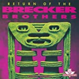 Return of the Brecker Brothers by Brecker Brothers (2012-01-24)