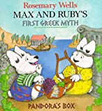 img - for Max and Ruby's Pandora's Box: Max and Ruby's First Greek Myth book / textbook / text book