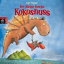 Der kleine Drache Kokosnuss Hörbuch von Ingo Siegner Gesprochen von: Philipp Schepmann