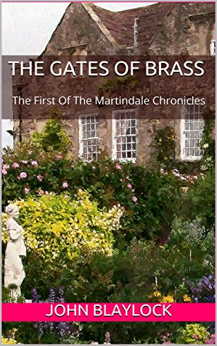 the-gates-of-brass-the-first-of-the-martindale-chronicles-the-chronicles-of-martindale-book-1