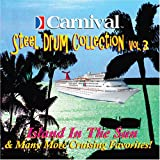 Carnival Steel Drum Collection: Island In The Sun & More, Vol 3