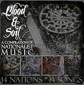 Blood and Soil: A Compilation of Nationalist Music