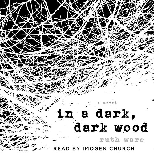 In a Dark, Dark Wood Audiobook [Free Download by Trial] thumbnail