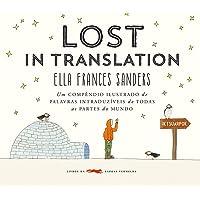 Lost in translation: Um compêndio ilustrado de palavras intraduzíveis de todas as partes do mundo