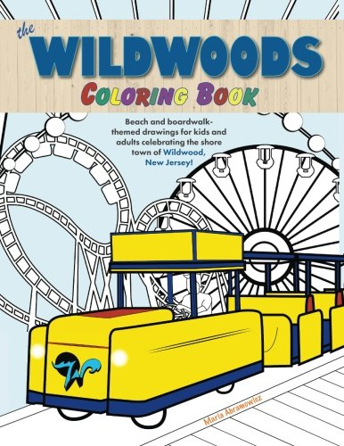 Wildwoods Coloring Book: Beach and Boardwalk-Themed Drawings for Kids and Adults ()