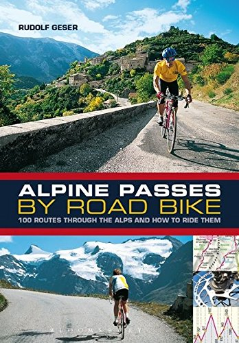 d Bike: 100 routes through the Alps and how to ride them ()