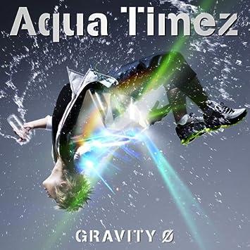 amazon gravity 0 aqua timez j pop 音楽