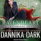 Ravenheart: Crossbreed Series, Book 2 | Dannika Dark
