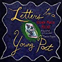 Letters to a Young Poet Audiobook by Rainer Maria Rilke Narrated by Soren Filipski