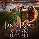Ian's Rose: The Mackintoshes and McLarens, Book 1 Hörbuch von Suzan Tisdale Gesprochen von: Brad Wills