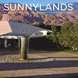 img - for Sunnylands: Art and Architecture of the Annenberg Estate in Rancho Mirage, California book / textbook / text book