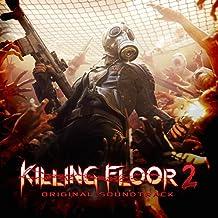 Killing Floor 2 (Video Game Soundtrack)