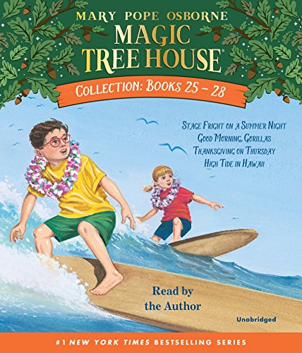 Magic Tree House Collection: Books 25-28: #25 Stage Fright on a Summer Night; #26 Good Morning, Gorillas; #27 Thanksgiving on Thursday; #28 High Tide in Hawaii (Magic Tree House High Tide In Hawaii)