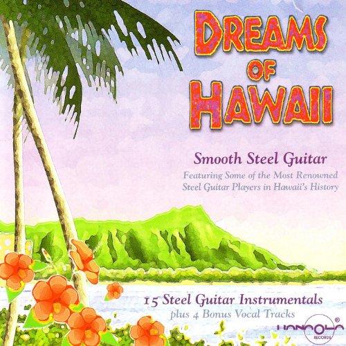 Dreams Of Hawaii: Smooth Steel...