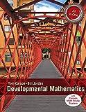 MyMathLab for Carson Developmental Mathematics, Tom Carson and Bill E. Jordan, 0133931692