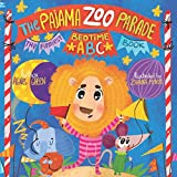 img - for The Pajama Zoo Parade: The Funniest Bedtime ABC Book (The Funniest ABC Books) book / textbook / text book