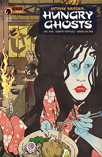Hungry Ghosts (2018) #1 of 4 VF/NM Anthony Bourdain Dark Horse Comics