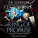 Ring of Promise: A LitRPG novel: Elements of Wrath Online, Book 1 Audiobook by J.A. Cipriano, J.B. Garner Narrated by Joe Hempel