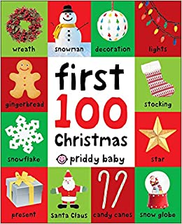 first 100 christmas words roger priddy 9780312527686 amazon com