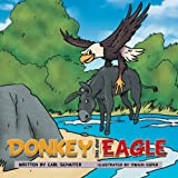 Donkey and the Eagle, Carl Schaffer, 1481760351