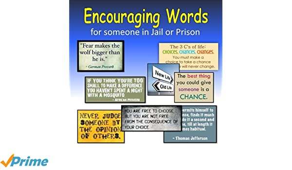 Encouraging Words For Someone In Jail Or Prison C Mahoney