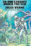 20,000 Leagues Under the Sea (Illustrated Edition)