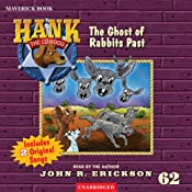 The Ghost of Rabbits Past: Hank the Cowdog | John R. Erickson