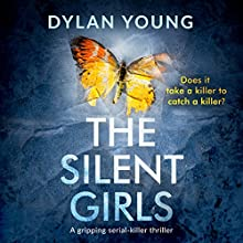 The Silent Girls Audiobook by Dylan Young Narrated by Tamsin Kennard