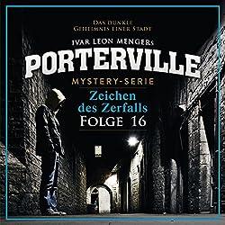 Zeichen des Zerfalls (Porterville 16)