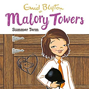Malory Towers: Summer Term Audiobook