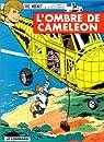 Ric Hochet, tome 4 : L'Ombre de Caméléon par Tibet